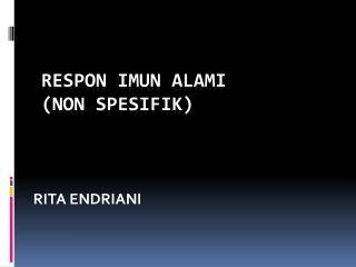 RESPON IMUN ALAMI (NON SPESIFIK )