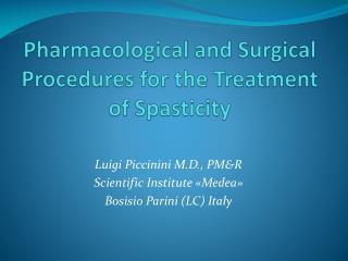 Pharmacological  and  Surgical Procedures  for the Treatment of  Spasticity