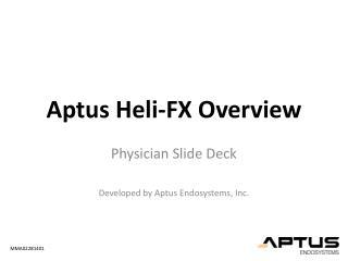 Aptus  Heli -FX Overview