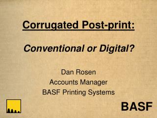 Corrugated Post-print: Conventional or Digital
