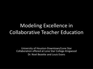 Modeling Excellence in Collaborative Teacher Education