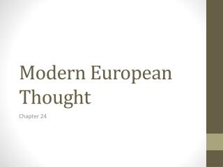 Modern European Thought