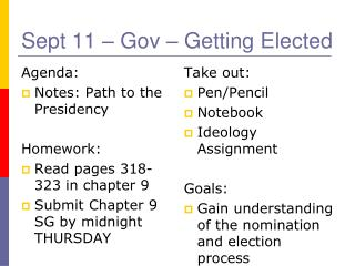 Sept 11  –  Gov  – Getting Elected