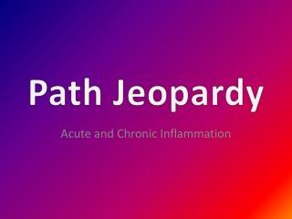 Path Jeopardy