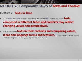 MODULE A:  Comparative Study of  Texts and Context