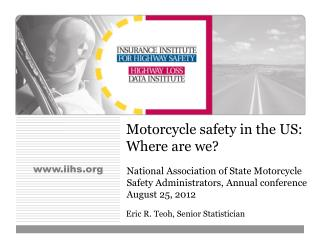Motorcycle safety in the US:   Where are we?