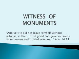 WITNESS  OF  MONUMENTS