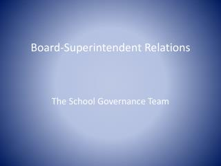 Board-Superintendent Relations