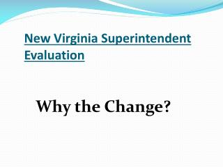 New Virginia Superintendent Evaluation