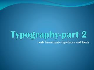 Typography-part 2