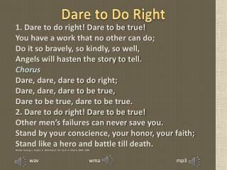 Dare to Do Right