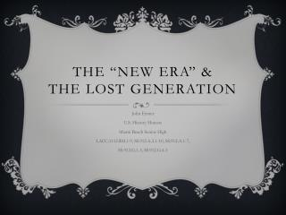 "The ""New Era"" &  The Lost Generation"