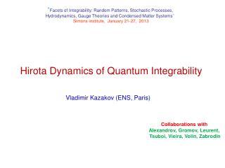 Hirota Dynamics of Quantum Integrability