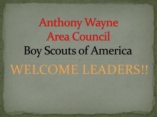 Anthony Wayne  Area Council Boy Scouts of America