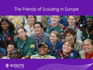The Friends of Scouting in Europe