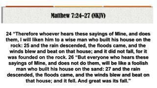 Matthew 7:24–27 (NKJV)