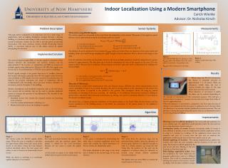 Indoor Localization Using a Modern  Smartphone Carick  Wienke Advisor: Dr. Nicholas Kirsch