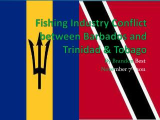 Fishing Industry Conflict between Barbados and  Trinidad & Tobago