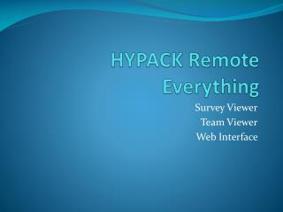 HYPACK Remote Everything