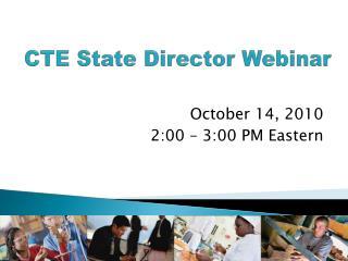 CTE State Director Webinar