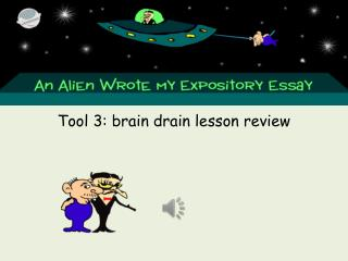 Tool 3: brain drain lesson review