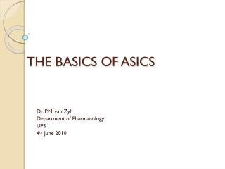 THE BASICS OF ASICS