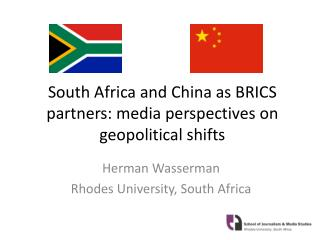 South Africa and China as BRICS partners: media perspectives on geopolitical shifts