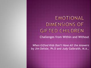 Emotional Dimensions of gifted children