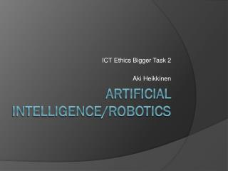 Artificial intelligence/Robotics