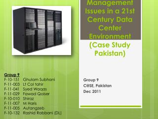 Management Issues in a 21st Century Data Center Environment (Case Study Pakistan)