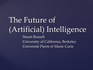 The Future of  (Artificial) Intelligence