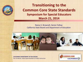 Transitioning to the  Common Core State Standards Symposium for Special Educators March 21, 2014