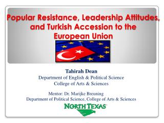Popular Resistance, Leadership Attitudes,  and Turkish Accession to the  European Union Union