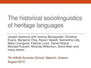 The historical sociolinguistics  of  heritage languages