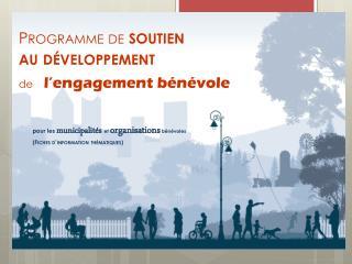 Programme  de  soutien au développement  de l'engagement bénévole