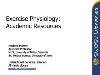 Exercise Physiology: Academic Resources