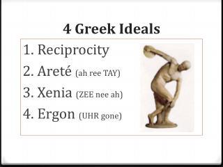 4 Greek Ideals