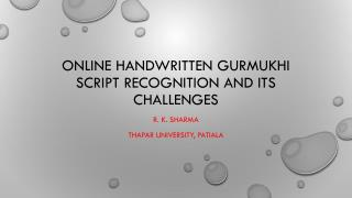 Online handwritten Gurmukhi script recognition and its challenges