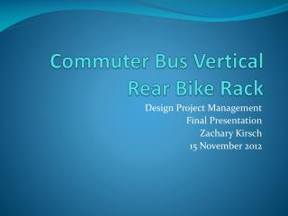 Commuter Bus Vertical Rear Bike Rack
