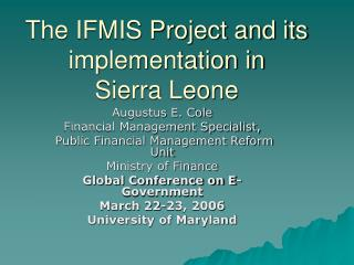 The IFMIS Project and its implementation in