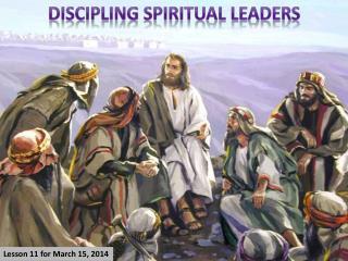 DISCIPLING SPIRITUAL LEADERS