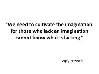 -Vijay  Prashad