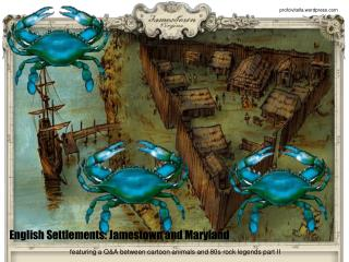 English Settlements: Jamestown and Maryland