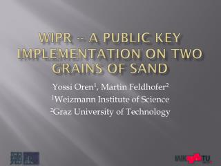 WIPR -- a Public Key Implementation on Two Grains of Sand