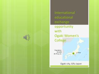 International educational exchange opportunity with  Ogaki Women's College