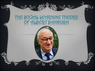 The  social  learning theory  of ALBERT BANDURA