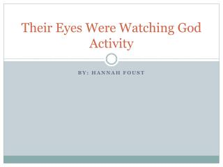 Their Eyes Were Watching God Activity