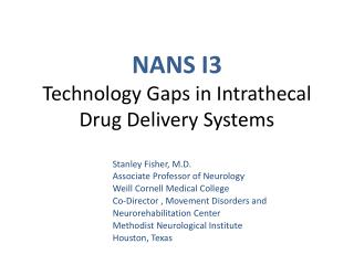 NANS I3 Technology Gaps in Intrathecal Drug Delivery Systems