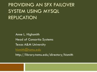 Providing an SFX failover system using MySQL replication