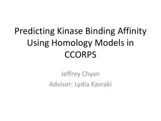 Predicting  Kinase  Binding Affinity Using Homology Models in CCORPS
